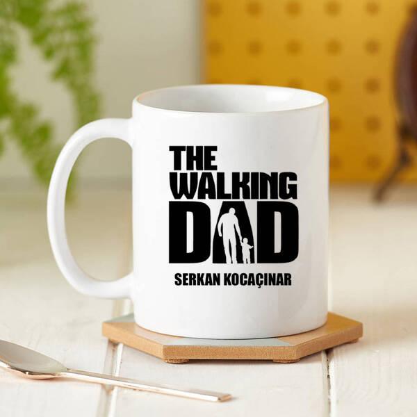 Walking Dad İsme Özel Kupa Bardak