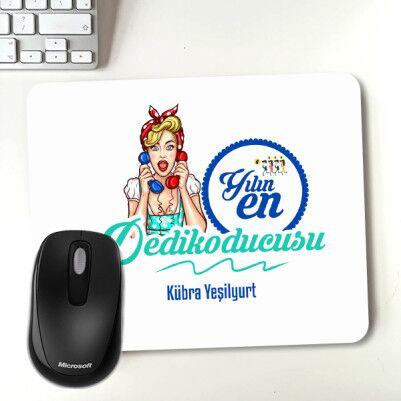 - Yılın Dedikoducusu İsme Özel Mouse Pad