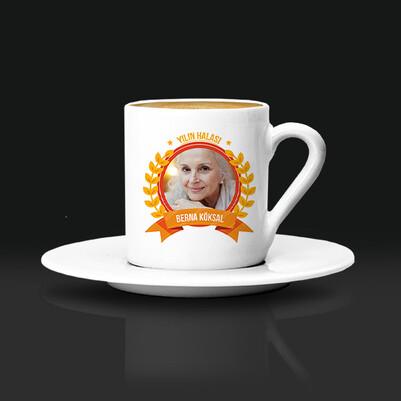 - Yılın Halasına Hediye Kahve Fincanı