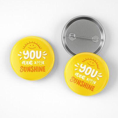 You Are My Sunshine Buton Rozet - Thumbnail
