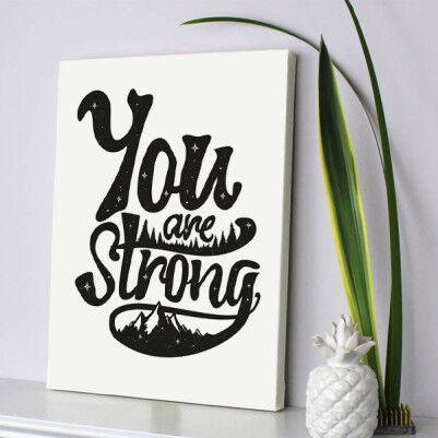 - You Are Strong Motto Kanvas Tablo